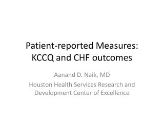 Patient-reported Measures: KCCQ and CHF outcomes