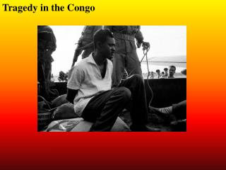 Tragedy in the Congo