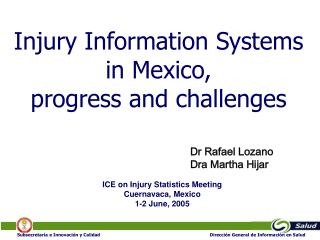 Injury Information Systems  in Mexico,  progress and challenges