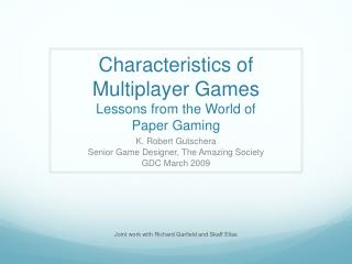 Characteristics of Multiplayer Games Lessons from the World of  Paper Gaming