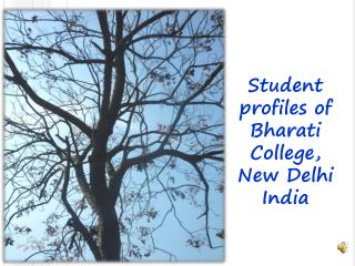 Student profiles of  Bharati College, New Delhi  India