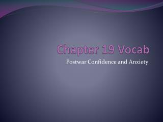 Chapter 19  Vocab