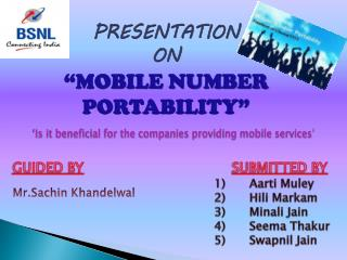 "PRESENTATION  ON  ""MOBILE NUMBER PORTABILITY"""