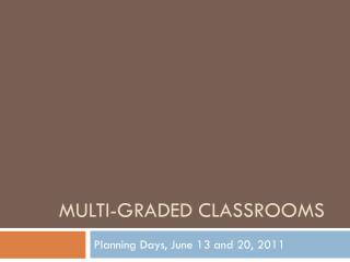Multi-graded classrooms