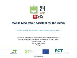 Mobile  Medication Assistant  for  the Elderly