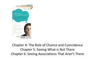 Chapter 4: The Role of Chance and Coincidence