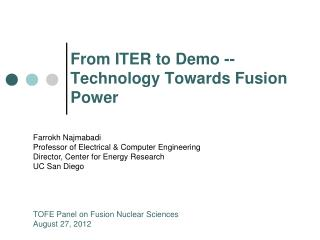 From ITER to Demo -- Technology Towards Fusion Power