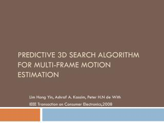 Predictive 3D Search Algorithm for Multi-Frame Motion Estimation