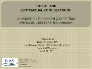 ETHICAL  AND  CONTRACTUAL  CONSIDERATIONS : CONFIDENTIALITY AND NON-COMPETITION