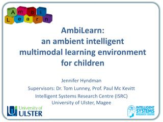 AmbiLearn: an ambient intelligent  multimodal learning environment for children