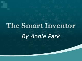 The Smart Inventor