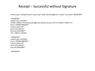 Receipt – Successful without Signature