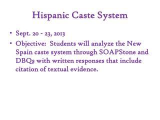 Hispanic Caste System
