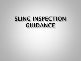 Sling Inspection guidance