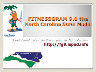 FITNESSGRAM 9.0 the North Carolina State Model