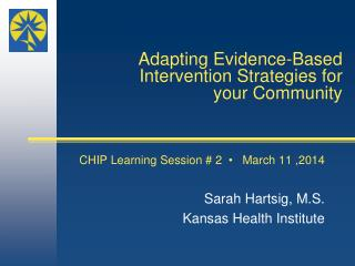 Adapting Evidence-Based Intervention Strategies for your Community