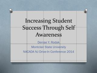 Increasing Student Success Through Self Awareness