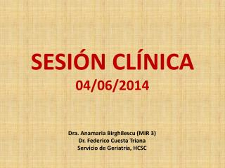 SESIÓN CLÍNICA  04/06/2014