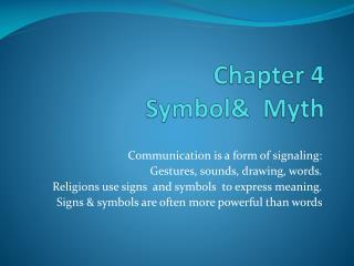 Chapter 4 Symbol&  Myth