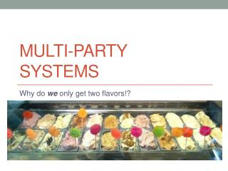 Multi-party systems