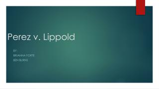 Perez v.  Lippold