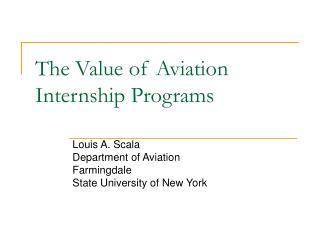 The Value of Aviation Internship Programs