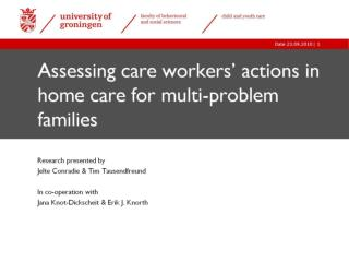 Assessing care workers' actions in home care for multi-problem families