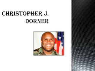 Christopher J. Dorner