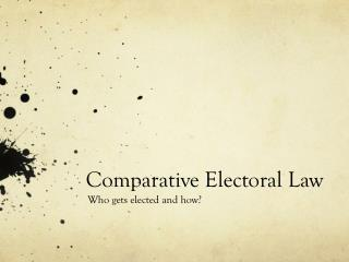 Comparative Electoral Law