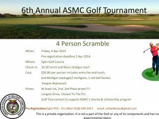 6th  Annual ASMC Golf Tournament
