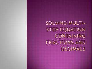 Solving multi-step equation containing fractions and decimals
