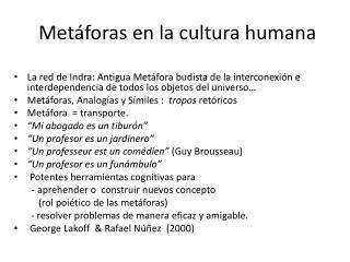 Metáforas  en la  cultura humana