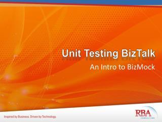 Unit Testing BizTalk