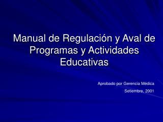 Manual de Regulaci n y Aval de Programas y Actividades Educativas