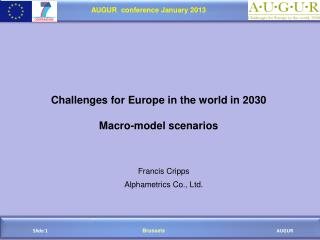 Challenges for Europe in the world in 2030 Macro-model scenarios