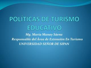 POLÍTICAS DE TURISMO EDUCATIVO