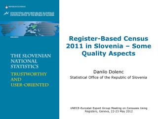 Register-Based Census 2011 in Slovenia –  Some  Quality Aspects