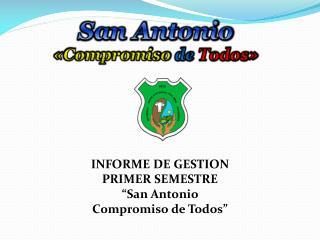San Antonio «Compromiso  de Todos»