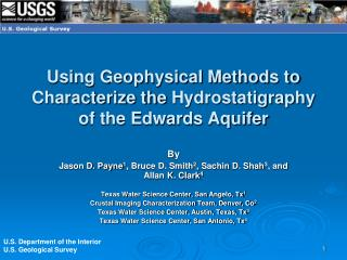 Using Geophysical Methods to Characterize the  Hydrostatigraphy  of the Edwards Aquifer