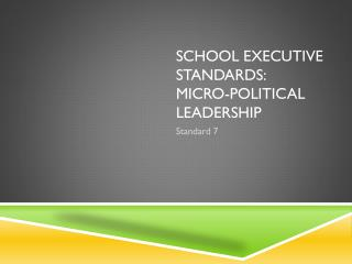 School Executive Standards: Micro-political Leadership
