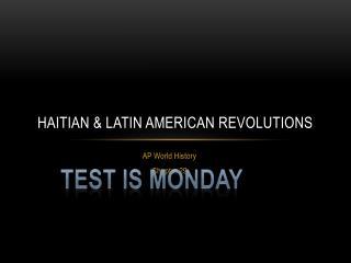 Haitian & Latin American Revolutions