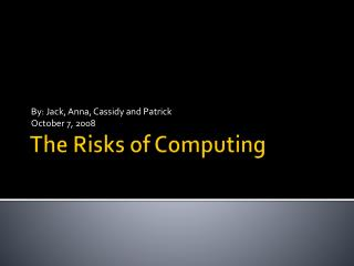 The Risks of Computing