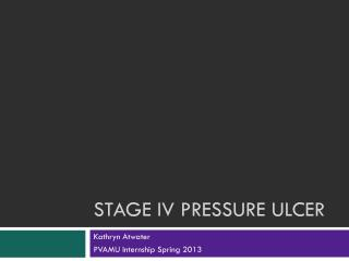 Stage Iv Pressure Ulcer
