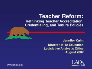 Teacher Reform: Rethinking Teacher Accreditation