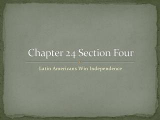 Chapter 24 Section Four