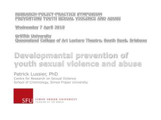 Developmental prevention of youth sexual violence and abuse