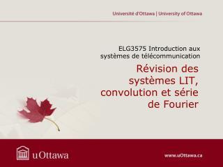 Révision des  systèmes  LIT,  convolution et s érie  de Fourier