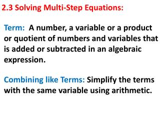 2.3 Solving Multi-Step Equations: