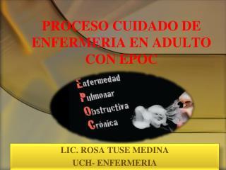 PROCESO CUIDADO DE ENFERMERIA EN ADULTO CON EPOC