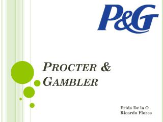 Procter &  Gambler